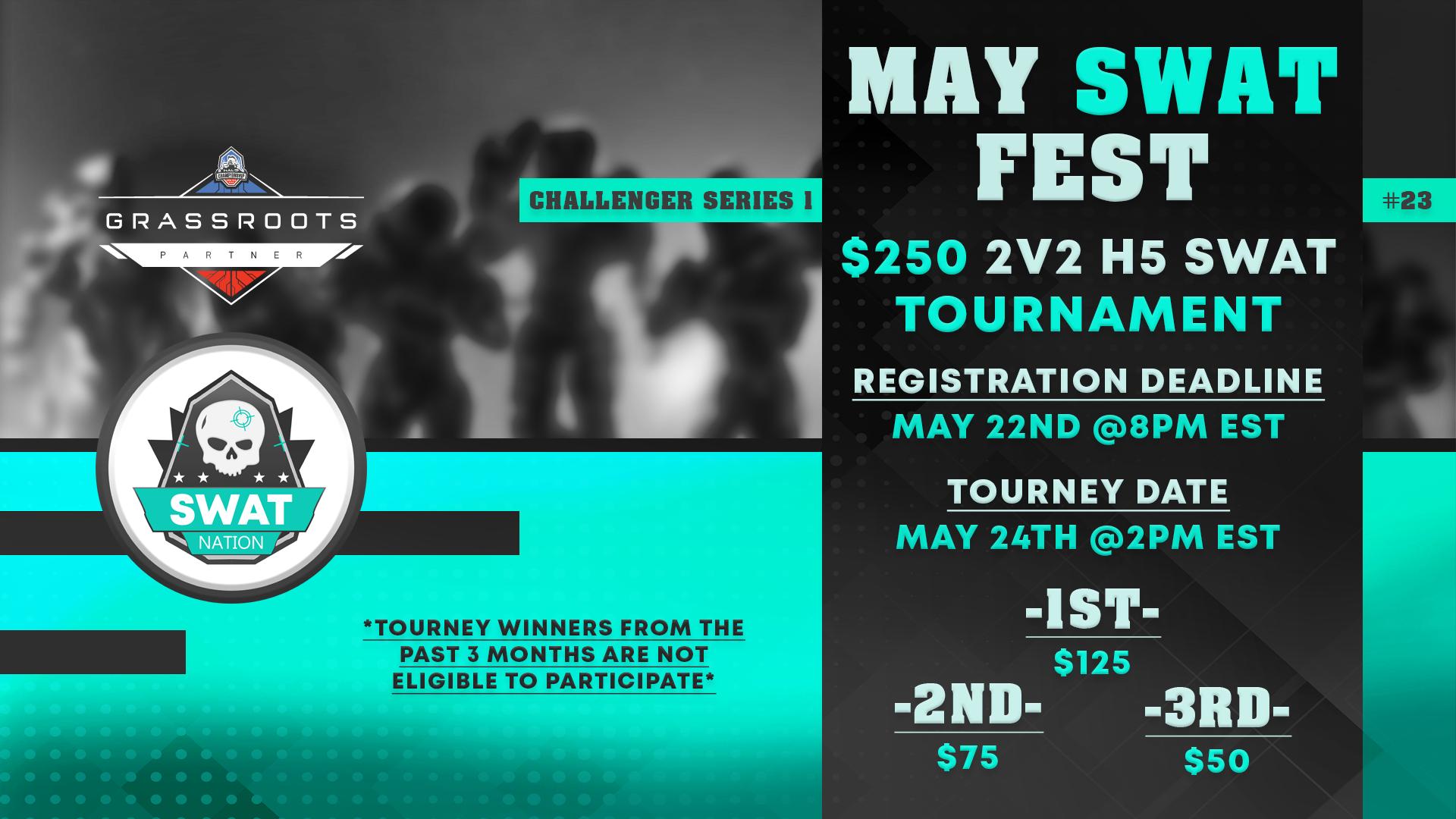 #23 May SWAT Fest
